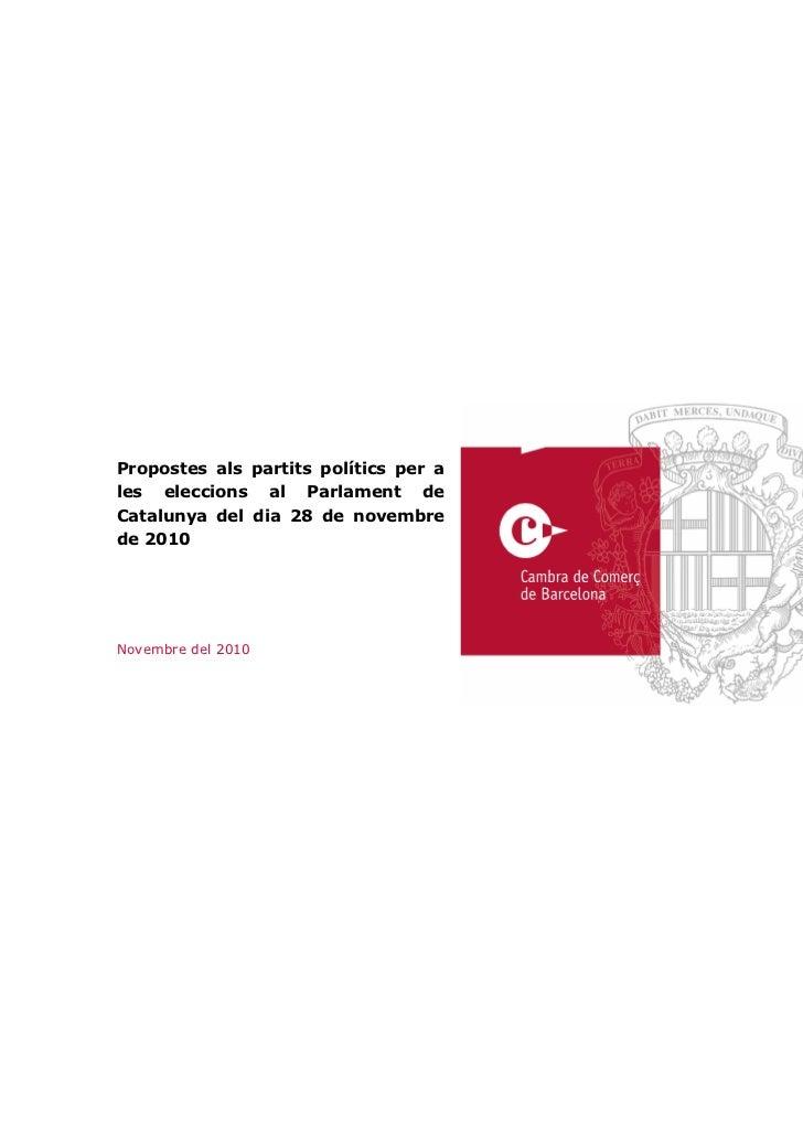 Propostes als partits polítics per a les eleccions al Parlament de Catalunya del dia 28 de novembre de 2010     Novembre d...