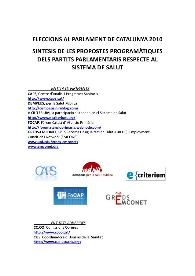 ELECCIONS AL PARLAMENT DE CATALUNYA 2010 SINTESIS DE LES PROPOSTES PROGRAMÀTIQUES DELS PARTITS PARLAMENTARIS RESPECTE AL S...