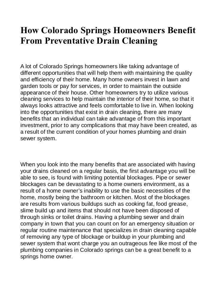 How Colorado Springs Homeowners BenefitFrom Preventative Drain CleaningA lot of Colorado Springs homeowners like taking ad...