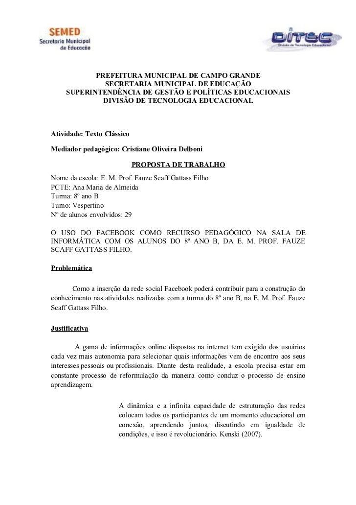 PREFEITURA MUNICIPAL DE CAMPO GRANDE              SECRETARIA MUNICIPAL DE EDUCAÇÃO     SUPERINTENDÊNCIA DE GESTÃO E POLÍTI...