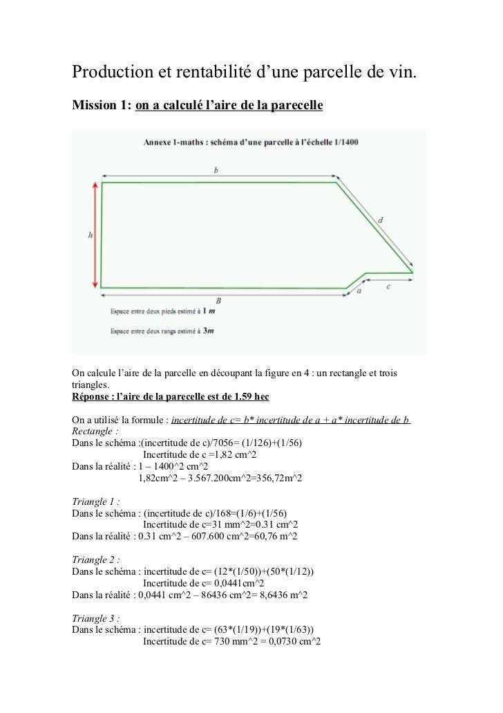 Production et rentabilité d'une parcelle de vin.Mission 1: on a calculé l'aire de la parecelleOn calcule l'aire de la parc...