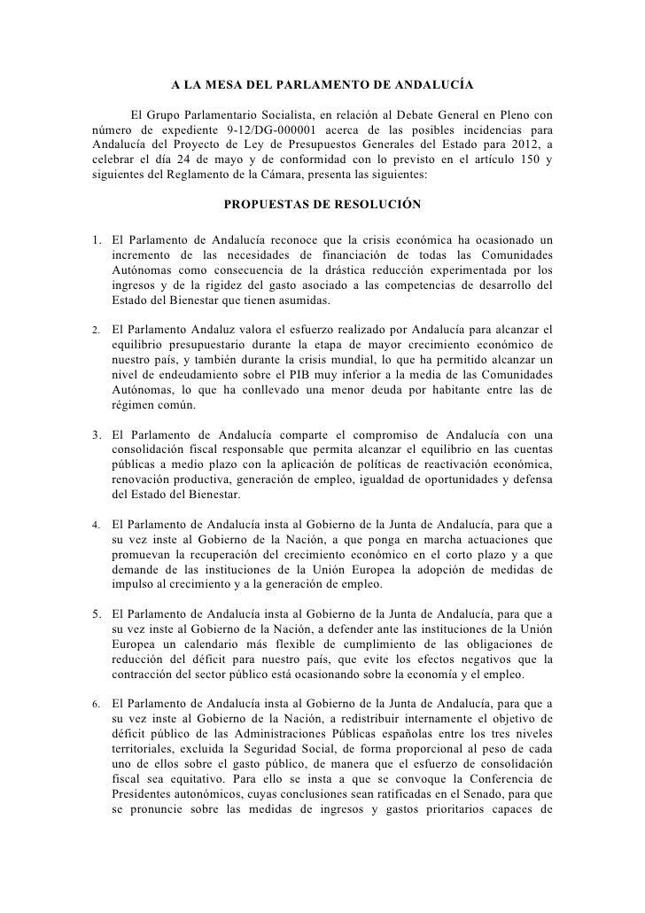 A LA MESA DEL PARLAMENTO DE ANDALUCÍA       El Grupo Parlamentario Socialista, en relación al Debate General en Pleno conn...