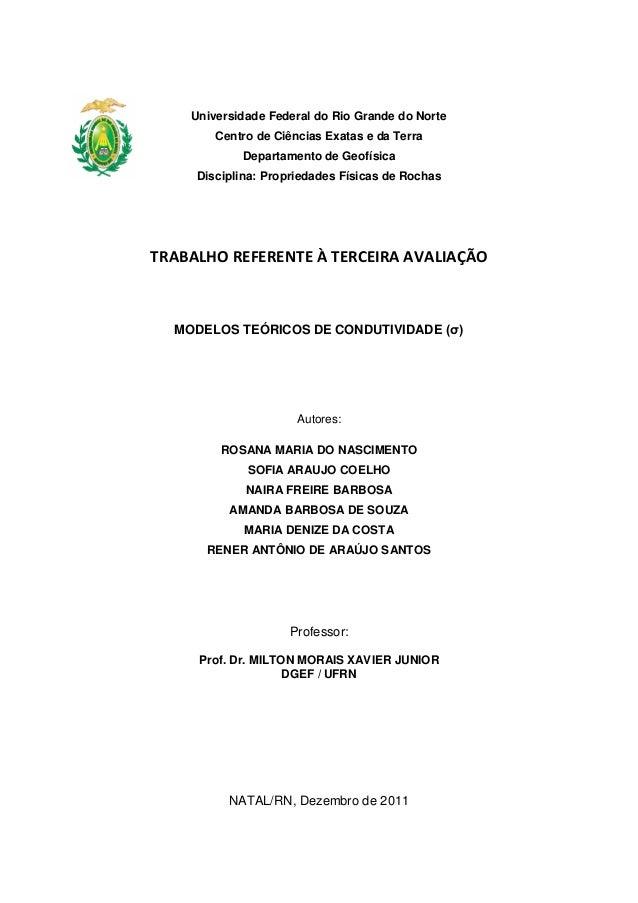 Universidade Federal do Rio Grande do Norte Centro de Ciências Exatas e da Terra Departamento de Geofísica Disciplina: Pro...
