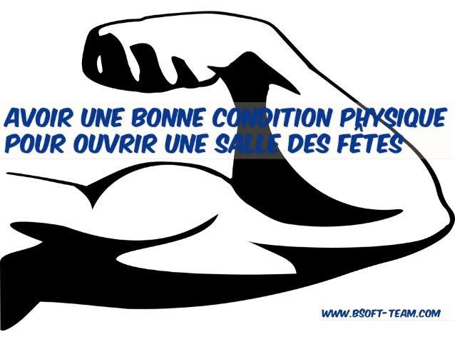 Pourquoi avoir une bonne condition physique www.bsoft-team.com BIENVENUE !!!