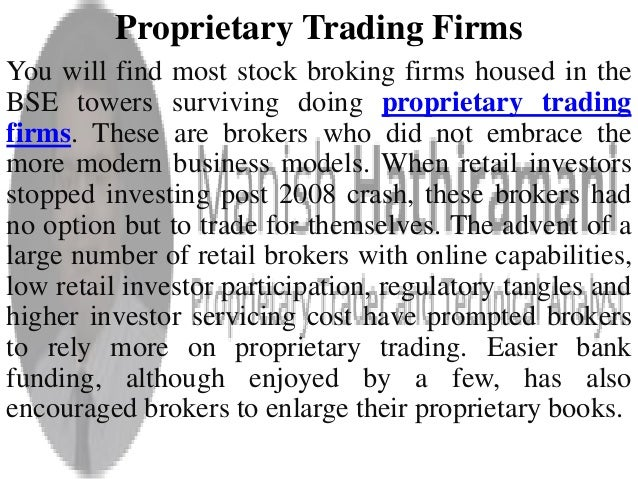 Proprietary option trading firms