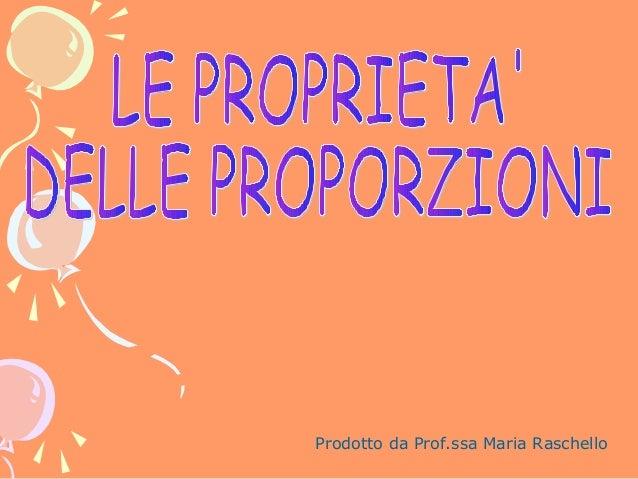 Prodotto da Prof.ssa Maria Raschello