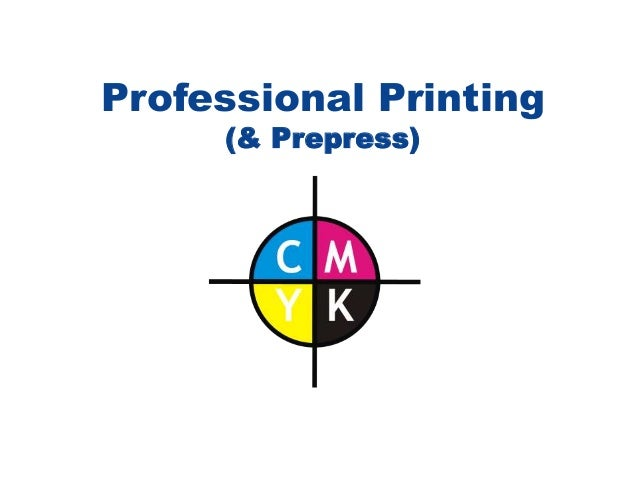 Professional Printing (& Prepress)