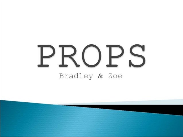 Props - A2 Media Coursework