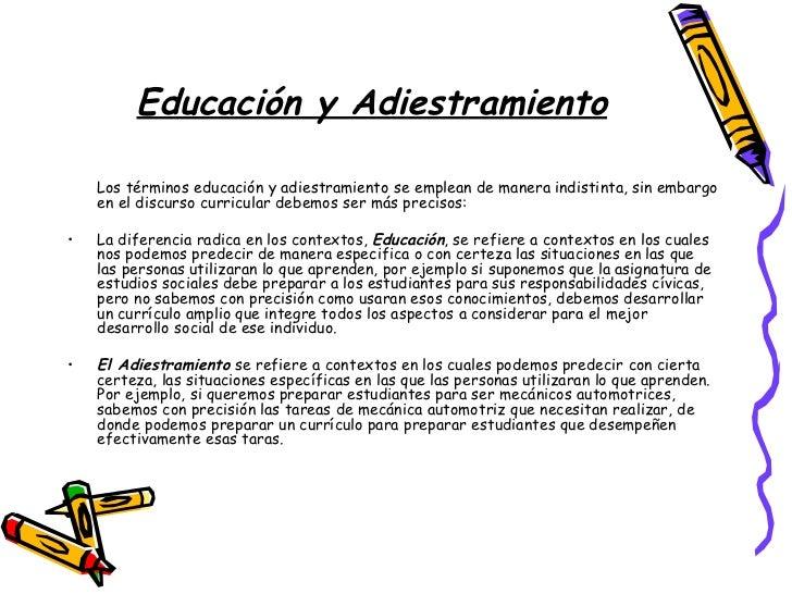 Educación y Adiestramiento <ul><li>Los términos educación y adiestramiento se emplean de manera indistinta, sin embargo en...