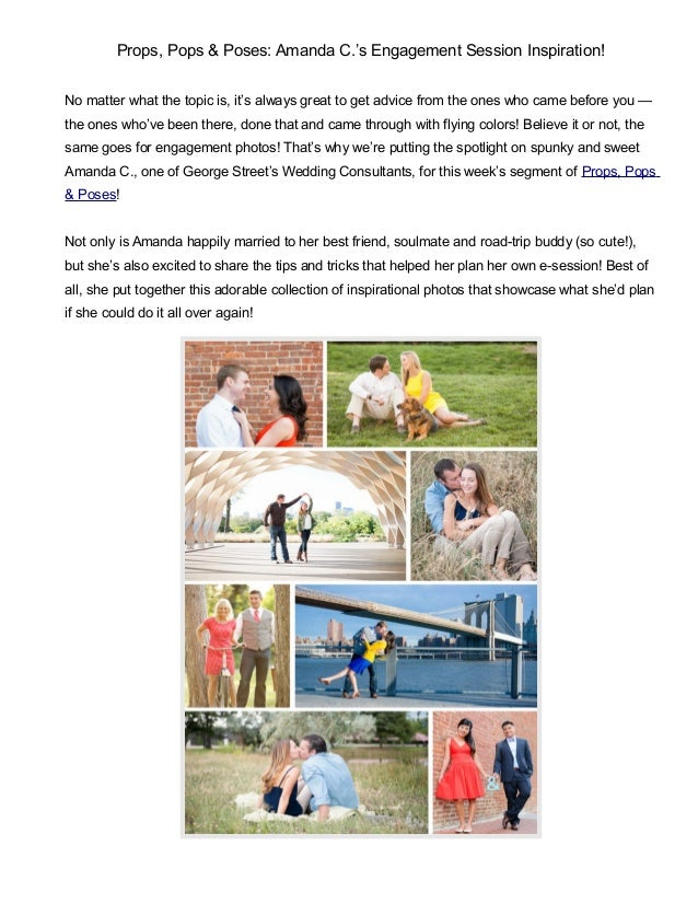 Props, Pops & Poses: Amanda C.'s Engagement Session Inspiration! No matter what the topic is, it's always great to get adv...