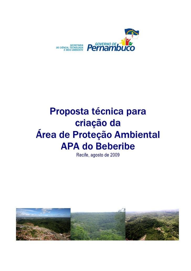 Proposta técnica para         criação da Área de Proteção Ambiental      APA do Beberibe         Recife, agosto de 2009