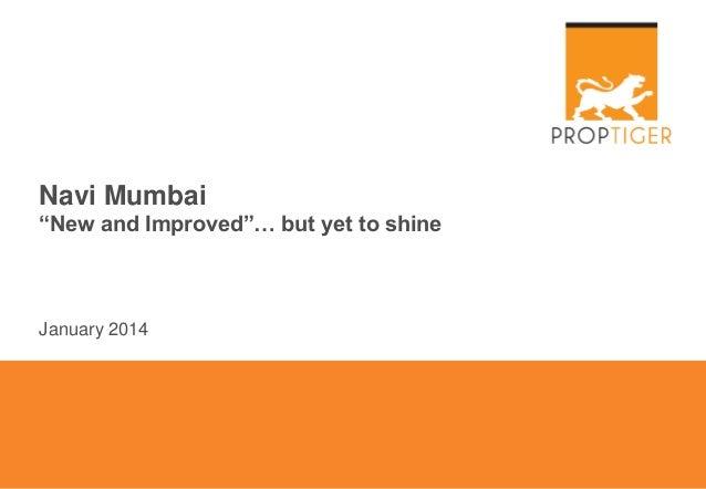 "Navi Mumbai ""New and Improved""… but yet to shine  January 2014"