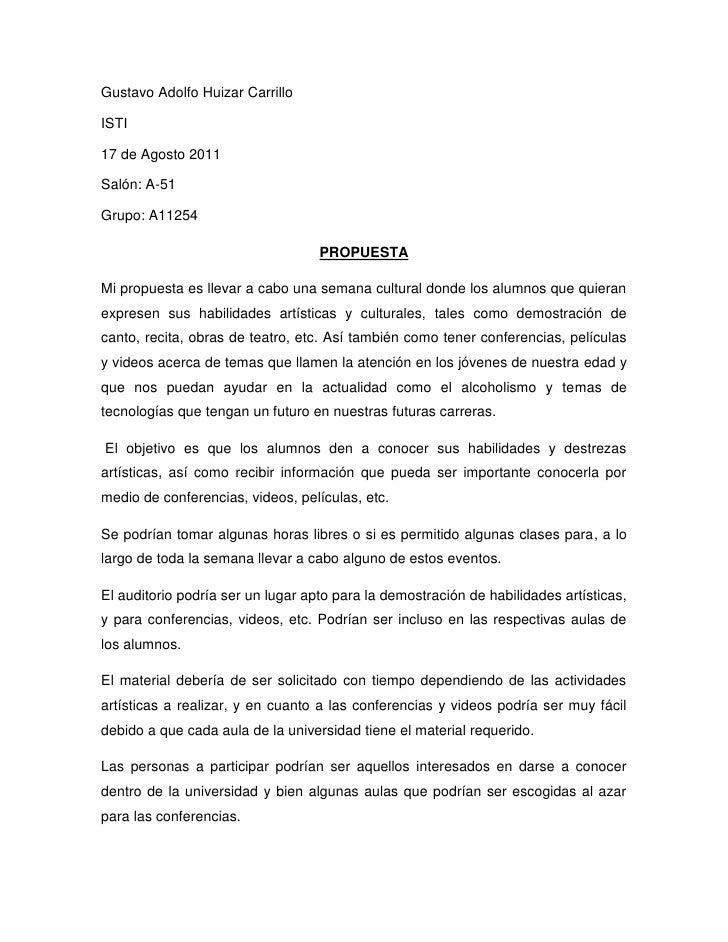Gustavo Adolfo Huizar Carrillo<br />ISTI<br />17 de Agosto 2011<br />Salón: A-51<br />Grupo: A11254<br />PROPUESTA<br />Mi...