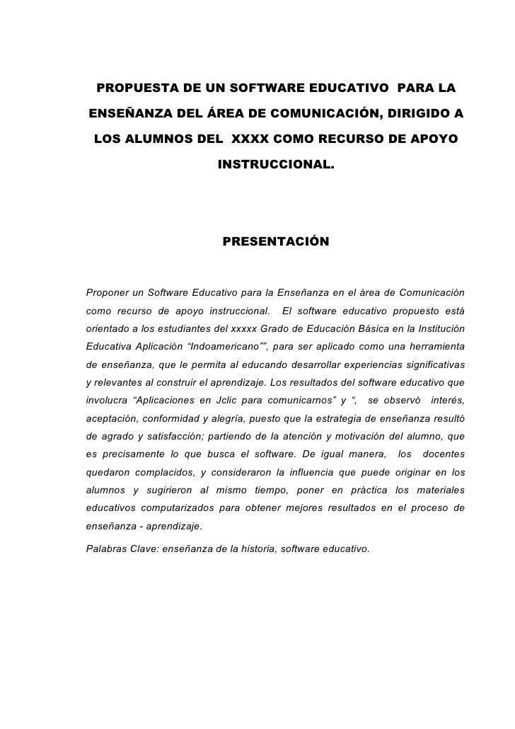 PROPUESTA DE UN SOFTWARE EDUCATIVO PARA LAENSEÑANZA DEL ÁREA DE COMUNICACIÓN, DIRIGIDO A LOS ALUMNOS DEL XXXX COMO RECURSO...
