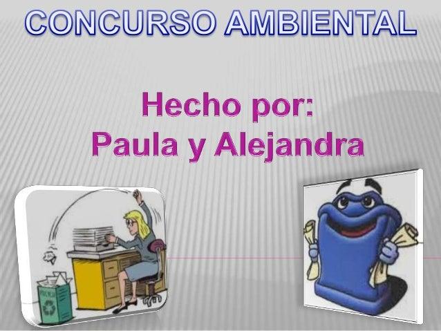  Este concurso es para reciclar papel todoslos cursos del C.P JUAN DE HERRERA, queirán agrupados por niveles. Los ganador...