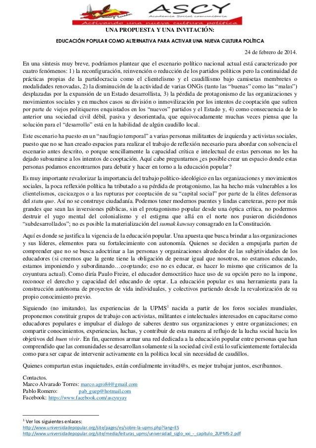 UNA PROPUESTA Y UNA INVITACIÓN: EDUCACIÓN POPULAR COMO ALTERNATIVA PARA ACTIVAR UNA NUEVA CULTURA POLÍTICA  24 de febrero ...