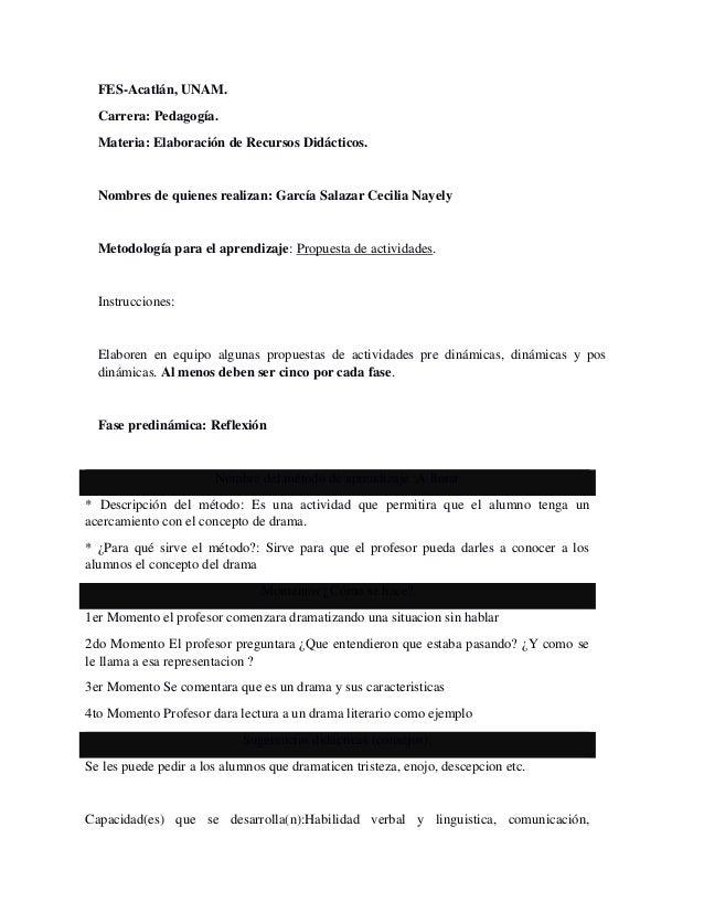 FES-Acatlán, UNAM.  Carrera: Pedagogía.  Materia: Elaboración de Recursos Didácticos.  Nombres de quienes realizan: García...