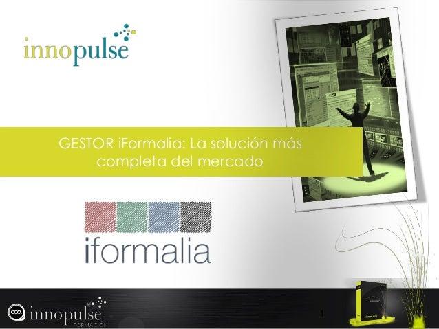 GESTOR iFormalia: La solución más completa del mercado 1