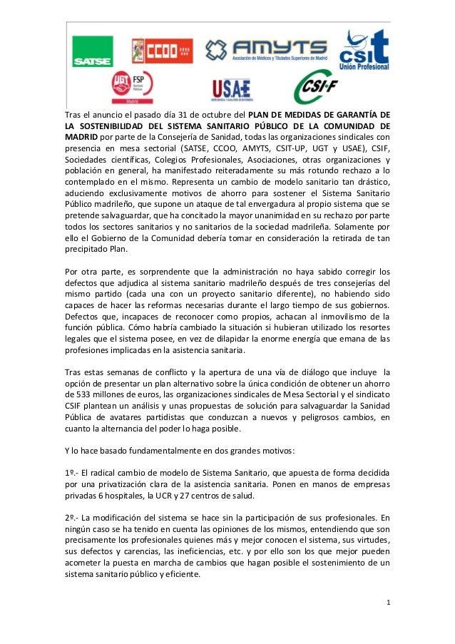Tras el anuncio el pasado día 31 de octubre del PLAN DE MEDIDAS DE GARANTÍA DELA SOSTENIBILIDAD DEL SISTEMA SANITARIO PÚBL...
