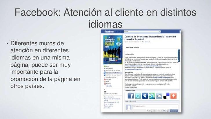 Facebook: Atención al cliente en distintos                    idiomas•   Diferentes muros de    atención en diferentes    ...