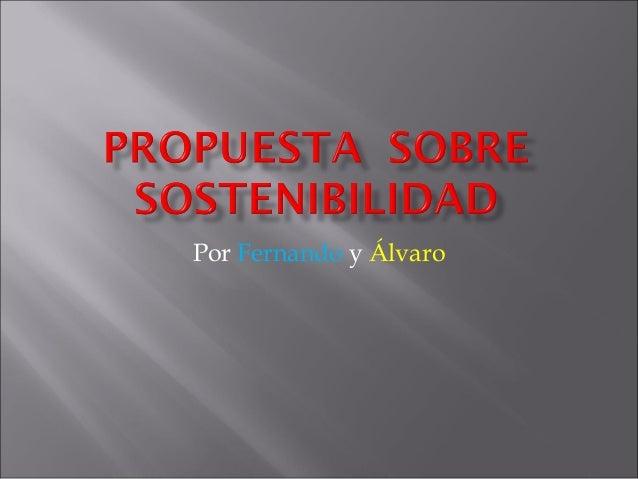 Por Fernando y Álvaro