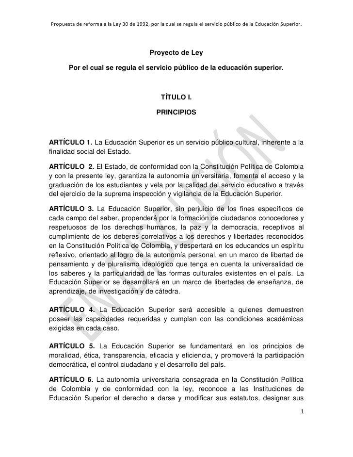 Propuesta de reforma a la Ley 30 de 1992, por la cual se regula el servicio público de la Educación Superior.             ...