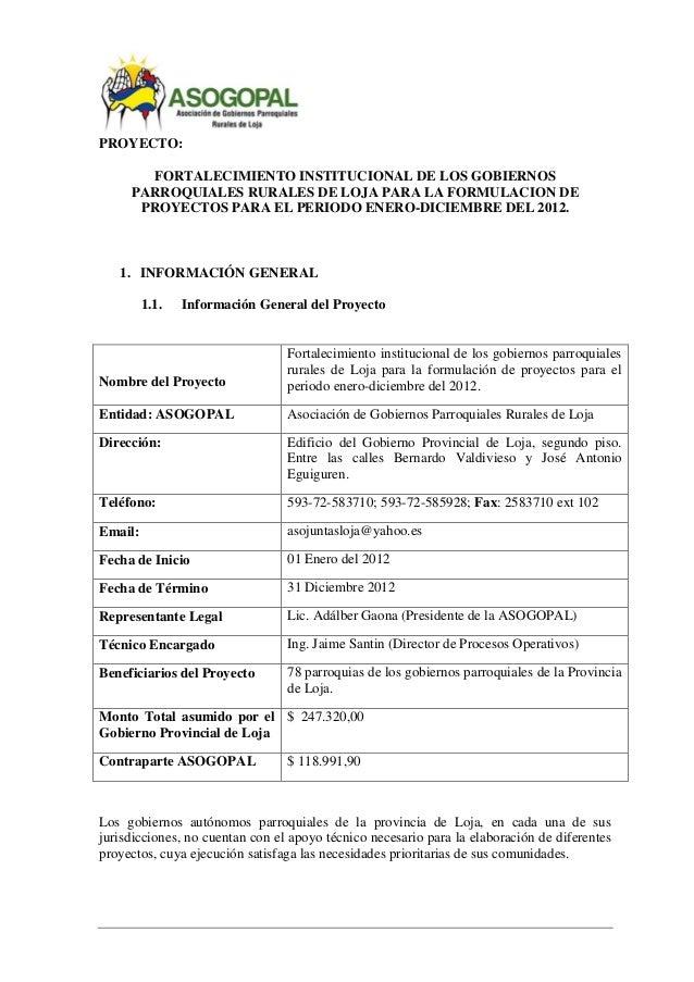 PROYECTO: FORTALECIMIENTO INSTITUCIONAL DE LOS GOBIERNOS PARROQUIALES RURALES DE LOJA PARA LA FORMULACION DE PROYECTOS PAR...