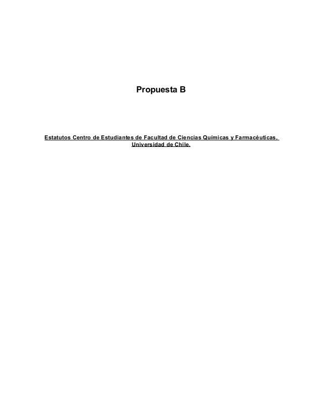 Propuesta BEstatutos Centro de Estudiantes de Facultad de Ciencias Químicas y Farmacéuticas,                              ...