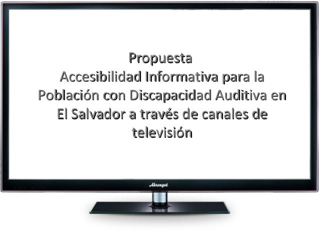 Accesibilidad En Noticieros Televisivos Para Personas Con