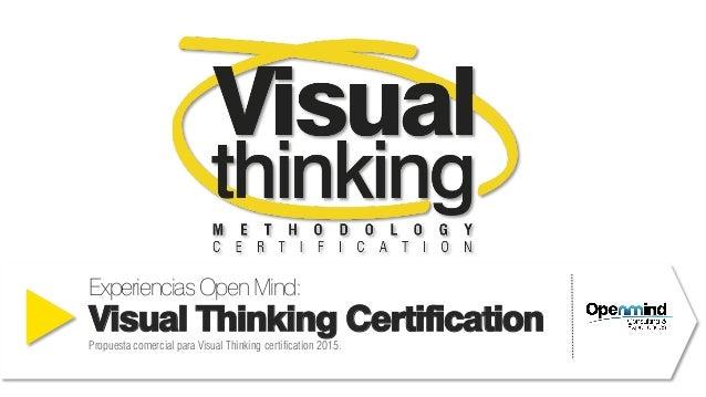 ExperienciasOpenMind: Visual Thinking Certification Propuesta comercial para Visual Thinking certification 2015.