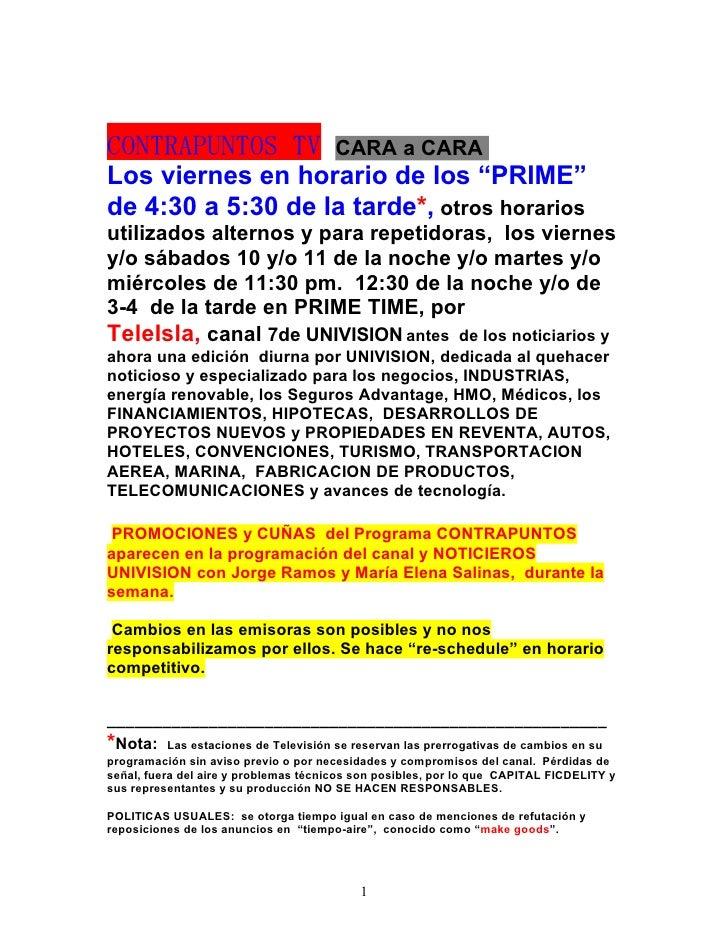 """CONTRAPUNTOS TV                        CARA a CARA Los viernes en horario de los """"PRIME"""" de 4:30 a 5:30 de la tarde*, otro..."""