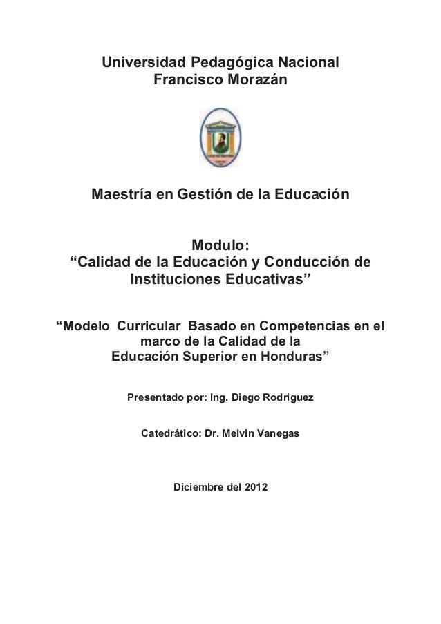 Universidad Pedagógica Nacional             Francisco Morazán     Maestría en Gestión de la Educación                   Mo...