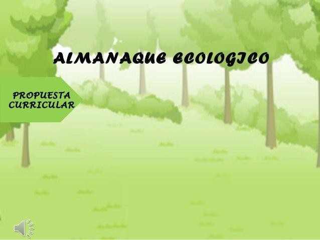 ALMANAQUE ECOLOGICO PROPUESTA CURRICULAR
