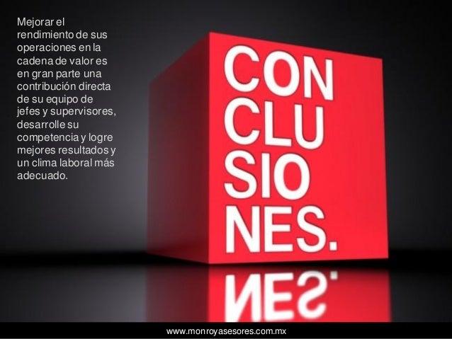 www.monroyasesores.com.mx Mejorar el rendimiento de sus operaciones en la cadena de valor es en gran parte una contribució...