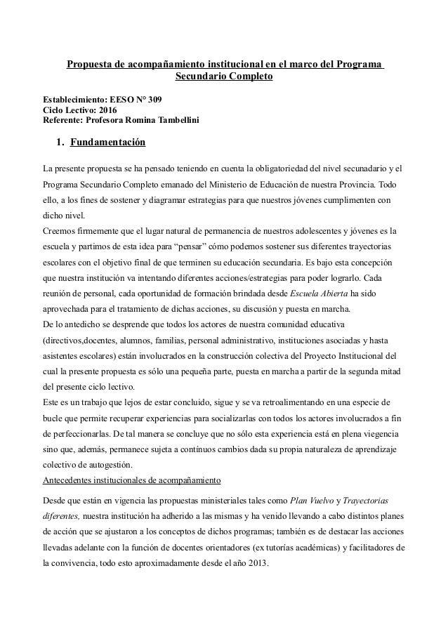 Propuesta de acompañamiento institucional en el marco del Programa Secundario Completo Establecimiento: EESO N° 309 Ciclo ...