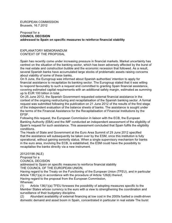 EUROPEAN COMMISSIONBrussels, 16.7.2012Proposal for aCOUNCIL DECISIONaddressed to Spain on specific measures to reinforce f...