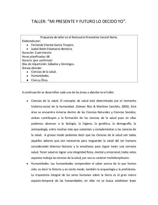 """TALLER: """"MI PRESENTE Y FUTURO LO DECIDO YO"""".               Propuesta de taller en el Reclusorio Preventivo Varonil Norte.E..."""
