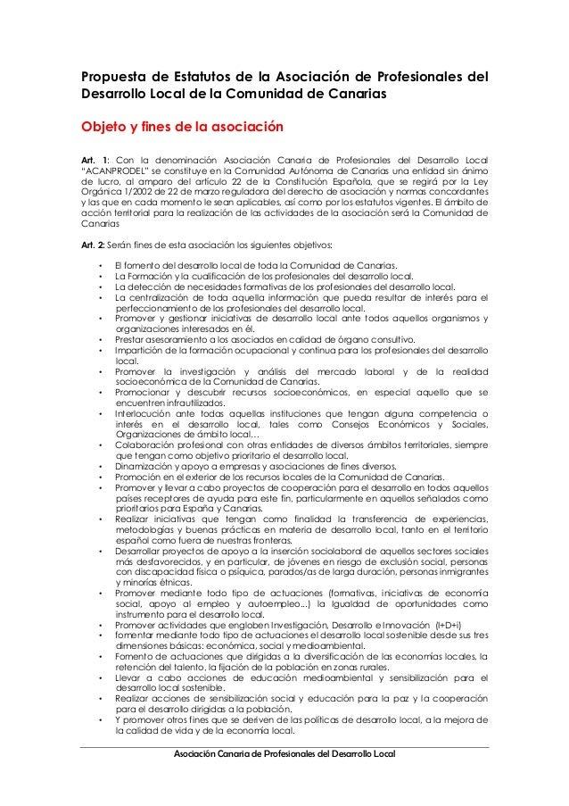 Asociación Canaria de Profesionales del Desarrollo Local Propuesta de Estatutos de la Asociación de Profesionales del Desa...