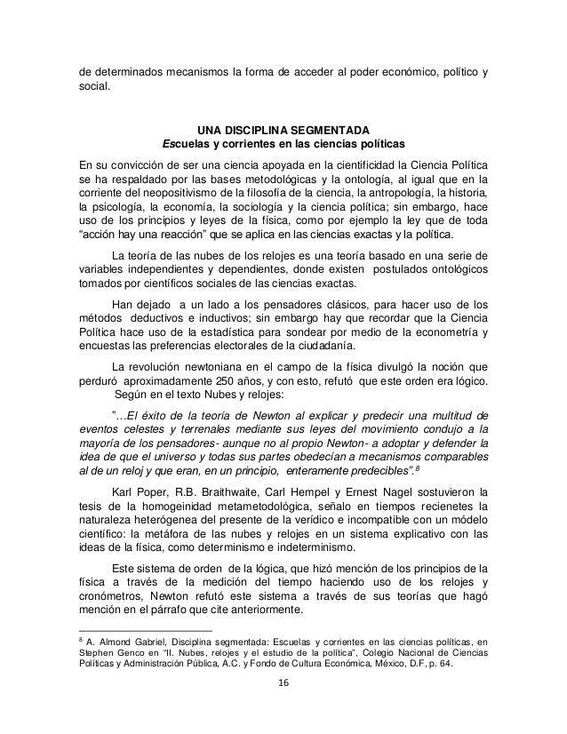 16 de determinados mecanismos la forma de acceder al poder económico, político y social. UNA DISCIPLINA SEGMENTADA Escuela...