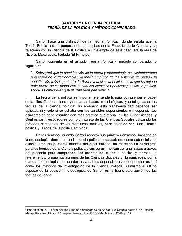 18 SARTORI Y LA CIENCIA POLÍTICA TEORÍA DE LA POLÍTICA Y MÉTODO COMPARADO Sartori hace una distinción de la Teoría Polític...