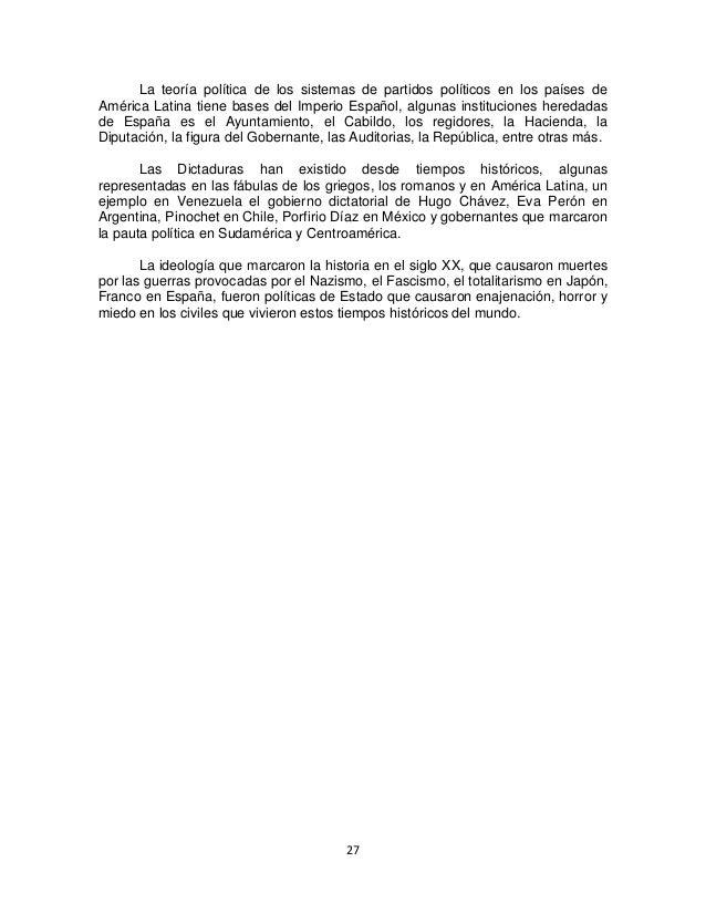 27 La teoría política de los sistemas de partidos políticos en los países de América Latina tiene bases del Imperio Españo...
