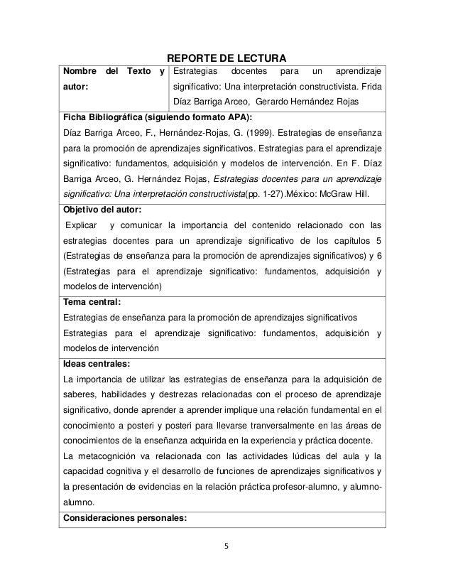 5 REPORTE DE LECTURA Nombre del Texto y autor: Estrategias docentes para un aprendizaje significativo: Una interpretación ...