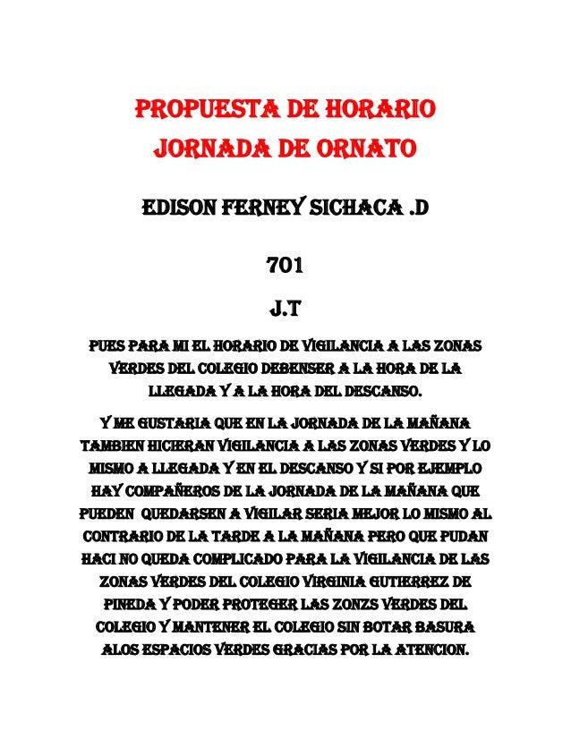 Propuesta de horario         jornada de ornato       Edison Ferney Sichaca .D                       701                   ...
