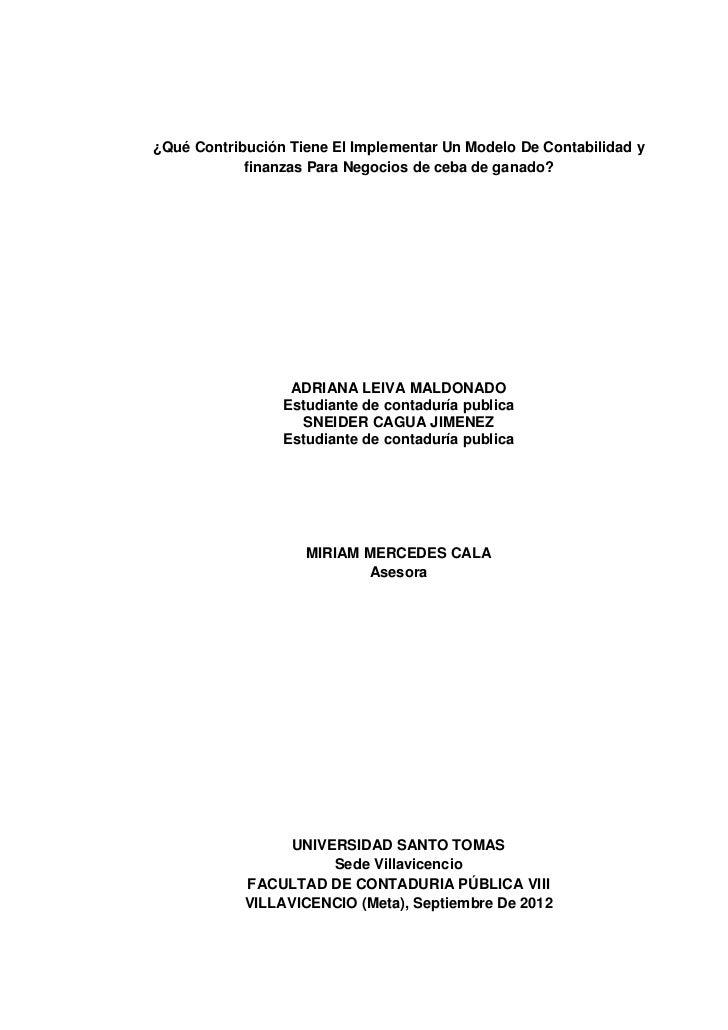 ¿Qué Contribución Tiene El Implementar Un Modelo De Contabilidad y            finanzas Para Negocios de ceba de ganado?   ...