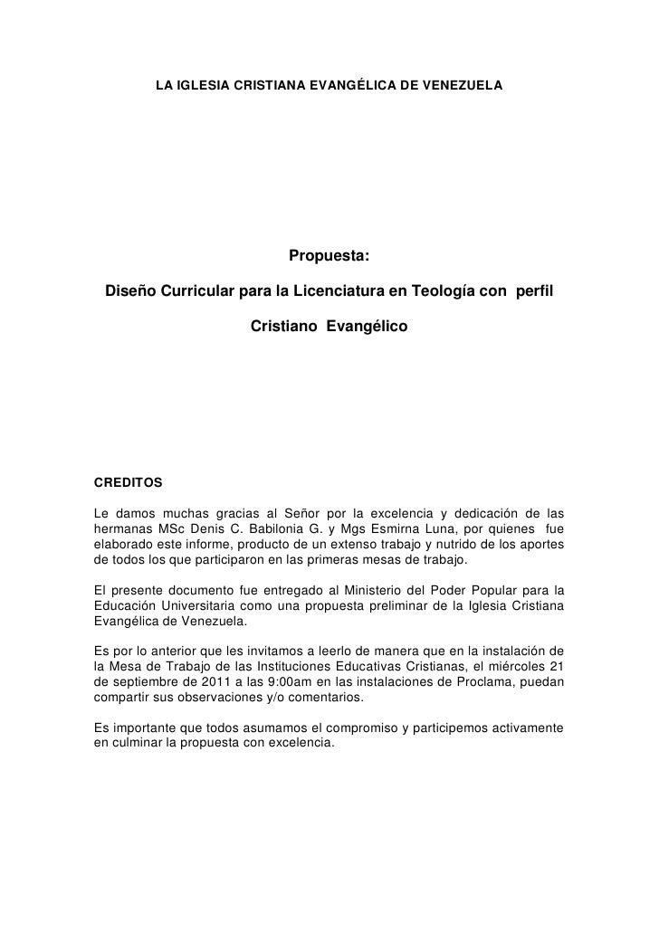 LA IGLESIA CRISTIANA EVANGÉLICA DE VENEZUELA                                 Propuesta: Diseño Curricular para la Licencia...