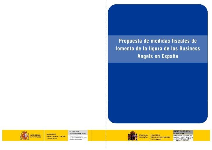 Propuesta de medidas fiscales de fomento de la figura         de los Business Angels en España                            ...