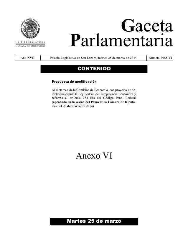 Gaceta Parlamentaria Año XVII Palacio Legislativo de San Lázaro, martes 25 de marzo de 2014 Número 3988-VI Martes 25 de ma...