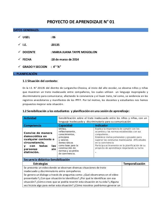 PROYECTO DE APRENDIZAJE N° 01 DATOS GENERALES:  UGEL : 06  I.E. :20135  DOCENTE : MARIA JUANA TAYPE MOGOLLON  FECHA :1...