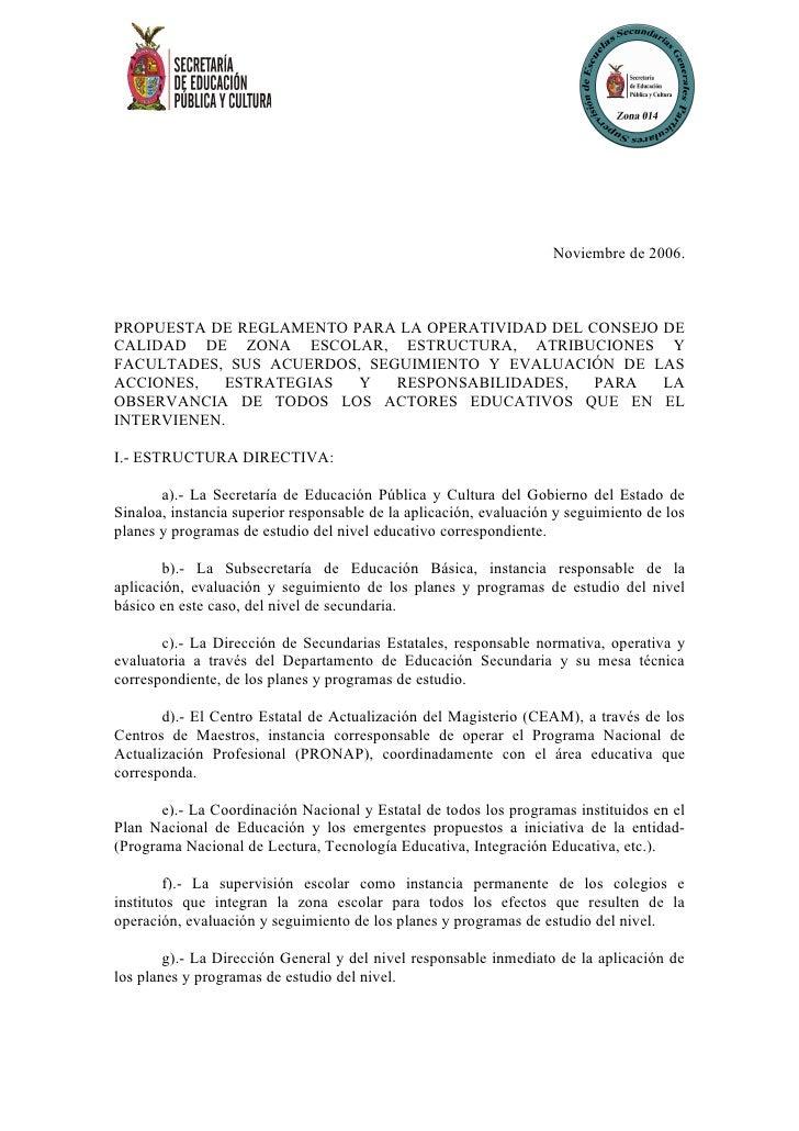 Noviembre de 2006.    PROPUESTA DE REGLAMENTO PARA LA OPERATIVIDAD DEL CONSEJO DE CALIDAD DE ZONA ESCOLAR, ESTRUCTURA, ATR...