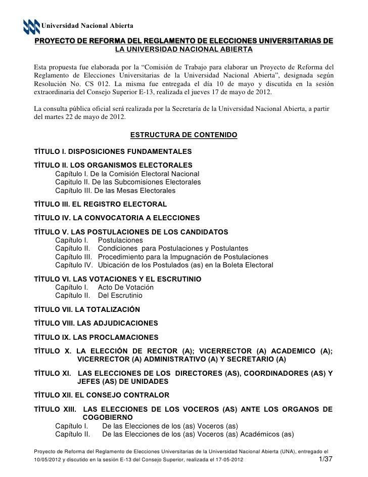 Universidad Nacional AbiertaPROYECTO DE REFORMA DEL REGLAMENTO DE ELECCIONES UNIVERSITARIAS DE                 LA UNIVERSI...